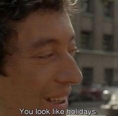 """""""YOU LOOK LIKE HOLIDAYS""""."""