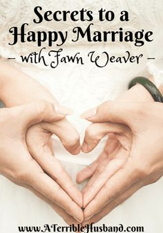 Secrets to a Happy Marriage: An Interview with Fawn Weaver from the Happy Wives Club