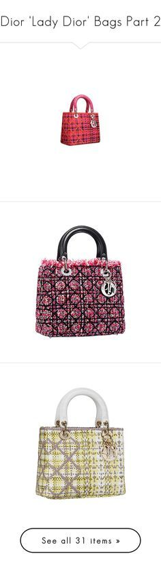 """Dior 'Lady Dior' Bags Part 2"" by leanne-mcclean ❤ liked on Polyvore featuring bags, handbags, dior, borse, Ñ�умки, christian dior, christian dior purses, christian dior handbags, christian dior bags and summer bags"