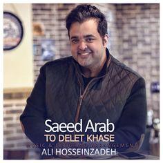دانلود آهنگ جدید سعید عرب به نام تو دلت خاصه Download New Music Saeed Arab Called To Delet Khase  https://behmusic.com/51402/%d8%af%d8%a7%d9%86%d9%84%d9%88%d8%af-%d8%a2%d9%87%d9%86%da%af-%d8%b3%d8%b9%db%8c%d8%af-%d8%b9%d8%b1%d8%a8-%d8%aa%d9%88-%d8%af%d9%84%d8%aa-%d8%ae%d8%a7%d8%b5%d9%87/