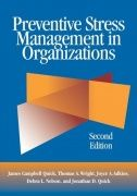 Preventive Stress Management in Organizations, Second Edition offers a comprehensive framework for creating healthy workplaces. Chapters examine individual and organizational sources of stress and their consequences; methods and instruments for diagnosing organizational and individual stress; ways to redesign work and improve professional relationships; and methods for managing demands and stressors.