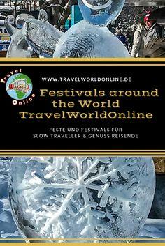 Feste und Festivals in aller Welt für Slow Traveller und Genuss Reisende.