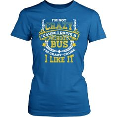 School Bus Driver - Crazy