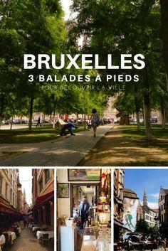Visite Bruxelas: 3 circuitos a pé para descobrir a capital belga. Destination Voyage, European Destination, European Travel, Europe Bucket List, Belgian Style, Voyage Europe, Blog Voyage, Destinations, City Break