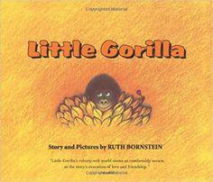 Little Gorilla Lap Board Book: Ruth Bornstein: 9780547238746: Amazon.com: Books