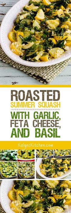 Roasted Summer Squash with Garlic, Feta Cheese, and Basil is delicious ...