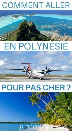 Vous souhaitez partir en voyage en Polynésie sans vous ruiner. Je vous propose un résumé des solutions les moins chères pour venir en Polynésie française depuis le monde entier. #Polynésie #polynésiefrancaise Paysage magnifique | Plus beaux endroits du monde | Polynésie française voyage | iles paradisiaque | ile pacifique |