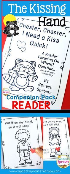 $ The Kissing Hand Companion. includes this cute reader focusing on where? questions and basic body parts vocabulary.