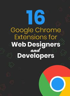 Chrome Extensions for Web Designers and Developers Web Design Trends, Web Design Websites, Online Web Design, Web Design Tools, Web Design Quotes, Web Design Tutorials, Web Design Company, Web Design Inspiration, Tool Design