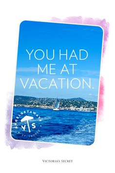 Vaction is all I ever wanted.... Vacation, I need to get away...