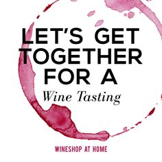 Let's taste! Invite your friends and enjoy pouring up the fun! Your Wine Consultant will provide wine education & tips throughout your Wine Tasting. Wine Tasting Near Me, Wine Tasting Events, Wine Tasting Party, Wine Party Appetizers, Wine Parties, Wine Direct, Sweet White Wine, Sweet Champagne, Traveling Vineyard