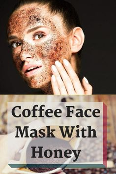 Have you known about the benefits of coffee for skin? In this article, I will share benefits and effective coffee face packs that make your skin glowing. Coffee Face Scrub, Coffee Face Mask, Honey Face Mask, Honey Masks, Serum, Peel Off Mask, Makes You Beautiful, Beautiful Beautiful, Fair Skin