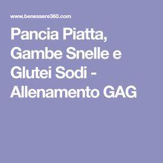 Pancia Piatta, Gambe Snelle e Glutei Sodi - Allenamento GAG