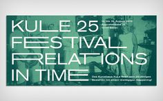 "Invitation card for ""Relations in Time,"" a three-day art festival at Kunsthaus KuLe, Berlin. (© Hagen Verleger) #Invitation #Ephemera #Festival"