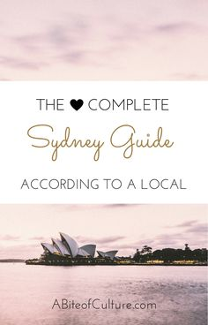 The Complete Sydney Guide: According to a Local- If you're headed to Sydney, Australia, be sure to check out this guide! All the best things to do, eat, see, drink, and more! You'll be experiencing Sydney as a local, not as a tourist. Happy travels and enjoy this Sydney guide!