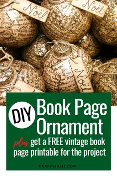 Learn how to make your own vintage inspired book page ornament. Plus get a free book page printable to use on your project. Christmas Craft Projects, Diy Projects To Try, Book Page Crafts, Book Pages, Thrift, Vintage Inspired, Diy Crafts, Christmas Ornaments, Learning