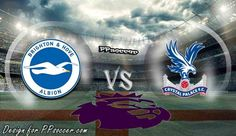Brighton vs Crystal Palace Predictions 28.11.2017 | PPsoccer