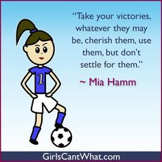 Mia Hamm Quote - Victories