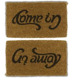 Come in - Go away Anagram
