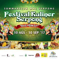 FESTIVAL KULINER SERPONG 2017 http://www.perutgendut.com/read/festival-kuliner-serpong-2017/6353?utm_content=bufferd823d&utm_medium=social&utm_source=pinterest.com&utm_campaign=buffer #Food #Kuliner #Event