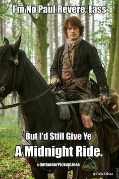 Omgosh lol.  Outlander.