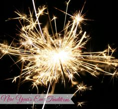 New Year's Eve #Traditions Around the World @HomeLifeAbroad.com #newyearseve #nevyearsevetraditions