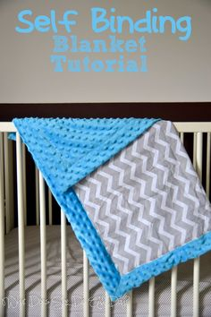Self Binding Blanket Tutorial