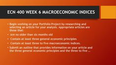 ECN 400 WEEK 6 MACROECONOMIC INDICES