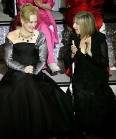 Barbra Streisand   With MERYL STREEP! At the Oscars  TWO LEGENDS....