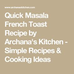Quick Masala French Toast Recipe by Archana's Kitchen - Simple Recipes & Cooking Ideas