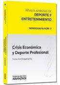 Crisis económica y deporte profesional / Remedios Roqueta Buj