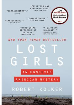 In 2010, the bodies of four women—Megan, Maureen, Melissa and Amber—were found in an overgrown area of Long Island's Gilgo Beach. All had been escorts who utilized Craigslist to connect with clients. Rather than focusing on their professions, Robert Kolker delves into each woman's life, uncovering drugs, abusive childhoods and a plethora of other life-stunting complications.