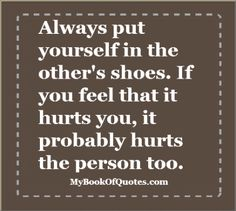 Quotes About Walking In Anothers Shoes. QuotesGram