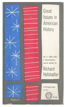 Great Issues In American History by Paul Rand