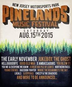 INAUGURAL PINELANDS MUSIC FESTIVAL TICKETS ON-SALE AUGUST 15, 2015 | NEW JERSEY MOTORSPORTS PARK // #SwitchBitchNoise #SBN