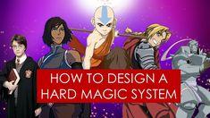 On Writing: hard magic systems in fantasy [ Avatar l Fullmetal Alchemist l Mistborn ] https://cstu.io/8aeaf8