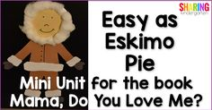 Easy as Eskimo Pie