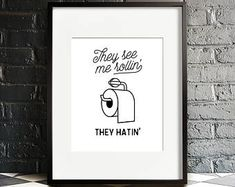 Funny bathroom print PRINTABLE art That's how i roll