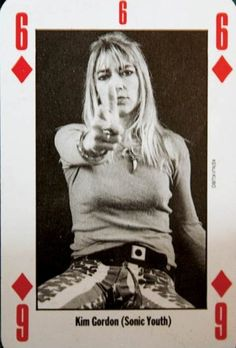 "I wonder what the theme of this deck of cards was? ...was it Punk Divas? ...lead singers of bands? ...blonde people? I also wonder if any thought went into who was on what card. Did someone say, ""Kim Gordon of Sonic Youth is just right for the six of diamonds,"" or was the choice entirely random?"