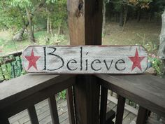 Believe wood sign, distressed primitive sign, scripture sign, christmas sign, primitives, primitive home decor, country home decor, rustic. $15.50, via Etsy.