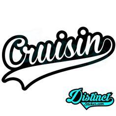 Cruisin - Sticker