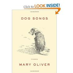 Dog Songs: Mary Oliver: 9781594204784: Books - Amazon.ca