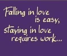 Good marriages take effort... love is always there but you just can't walk away from something without trying....