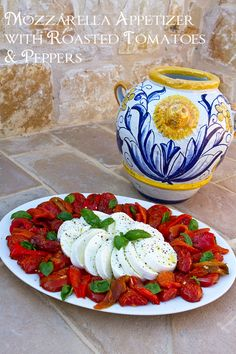 Italian Food Forever » Buffalo Mozzarella With Oven Roasted Tomatoes & Peppers