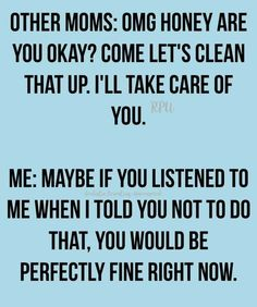 Mom Jokes To Make You Pee Your Pants. Click the link to read 72 more. Pin in. Humor Mom Jokes To Make You Pee Your Pants Mommy Quotes, Funny Mom Quotes, Life Quotes, Mom Funny, Funny Stuff, Daughter Quotes Funny, Hilarious Sayings, Witty Quotes, Inspirational Quotes