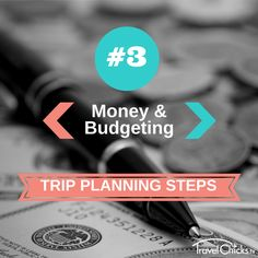 Trip Planning Step 3: Money and Budgeting. Strategy for how to spend money overseas, credit cards and exchange rate tips, and tips for budgeting for an overseas trip.
