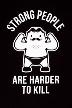 Random thoughts on strength...be strong, your chances of survival are better. www.roypumphrey.com http://www.roypumphrey.comrandomthoughts-on-strength-training/?utm_content=bufferf2d17&utm_medium=social&utm_source=pinterest.com&utm_campaign=buffer
