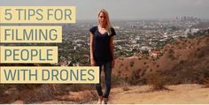 5 tips for filming people with drones! indieWIRE​ shares how to film people effectively and safely. #filmmaking #filmtips   http://www.indiewire.com/article/watch-5-tips-for-filming-people-with-drones-20150916