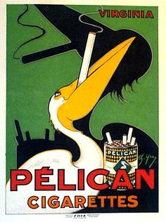 Pelican Cigarettes Cigar Art Poster by Charles Yray advertising poster, american poster, vintage poster Old Posters, Vintage Advertising Posters, Art Deco Posters, Vintage Travel Posters, Vintage Advertisements, French Posters, Retro Posters, Music Posters, Modern Posters