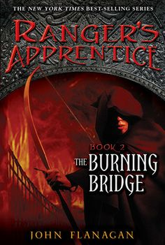 Ranger's apprentice #2: The Burning Bridge by John Flanagan FIC FLA Will is forced to overcome his fear of Wargals, the foot soldiers of rebel warlord Morgarath, as Araluen's army prepares to battle Morgarath's forces.